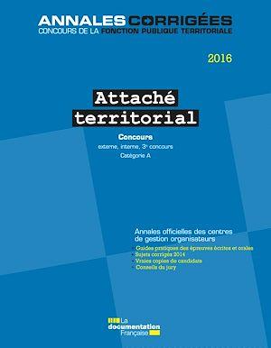 Téléchargez le livre :  Attaché territorial 2016. Concours