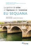 Téléchargez le livre numérique:  EU Sequana - La gestion de crise à l'épreuve de l'exercice