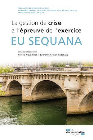 Téléchargez le livre :  EU Sequana - La gestion de crise à l'épreuve de l'exercice