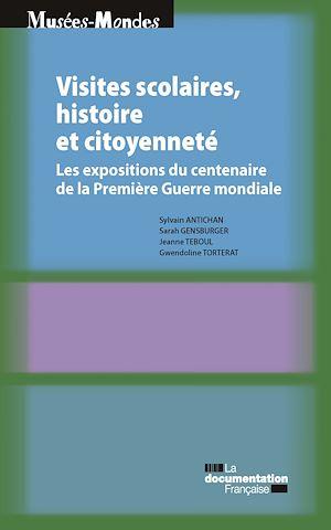Téléchargez le livre :  Visites scolaires, histoire et citoyenneté
