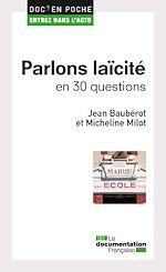 Télécharger cet ebook : Parlons laïcité en 30 questions