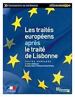 Télécharger le livre :  Les traités européens après le traité de Lisbonne - 4e édition