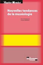 Télécharger le livre :  Nouvelles tendances de muséologie