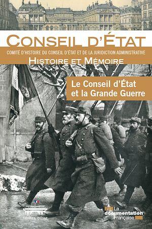 Téléchargez le livre :  Le Conseil d'État et la Grande Guerre