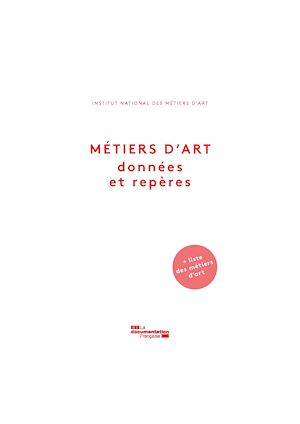 Téléchargez le livre :  Métiers d'art. Données et repères
