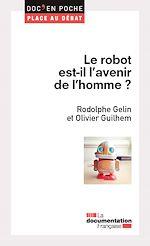Télécharger cet ebook : Le robot est-il l'avenir de l'homme ?
