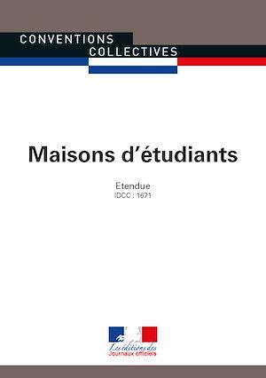 Téléchargez le livre :  Maisons d'étudiants - Convention collective nationale étendue - IDCC : 1671 - 5e édition - 3266