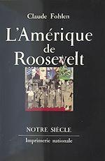 Télécharger cet ebook : L'Amérique de Roosevelt