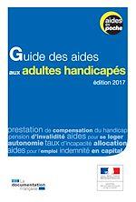 Télécharger le livre :  Guide des aides aux adultes handicapés - 2e édition