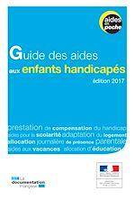 Télécharger le livre :  Guide des aides aux enfants handicapés - 2e édition