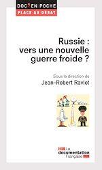 Télécharger cet ebook : Russie : vers une nouvelle guerre froide ?