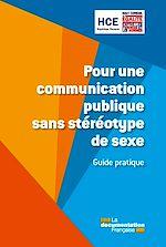 Télécharger cet ebook : Pour une communication publique sans stéréotype de sexe