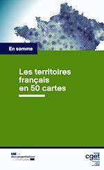 Télécharger le livre :  Les territoires français en 50 cartes