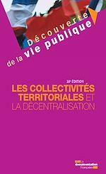 Télécharger le livre :  Les collectivités territoriales et la décentralisation