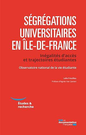 Téléchargez le livre :  Ségrégations universitaires en Ile-de-France
