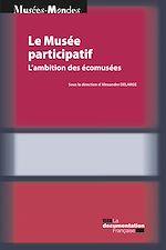 Télécharger le livre :  Le Musée participatif