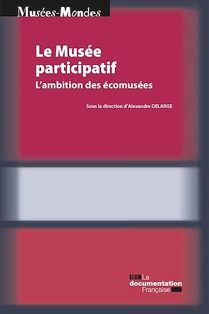 Téléchargez le livre :  Le Musée participatif