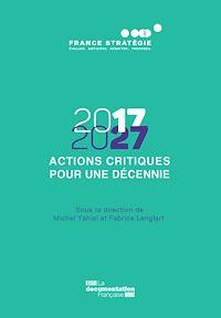 Télécharger le livre : 2017-2027 - Actions critiques pour une décennie - Vol. 2