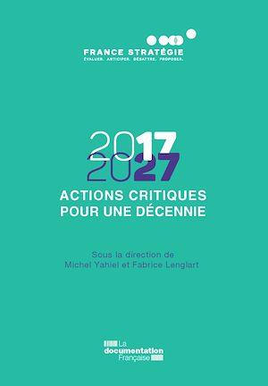 Téléchargez le livre :  2017-2027 - Actions critiques pour une décennie - Vol. 2