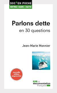 Télécharger le livre : Parlons dette en 30 questions