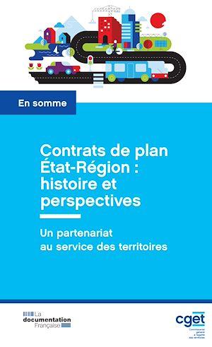 Téléchargez le livre :  Contrats de plan État-Région : histoire et perspectives