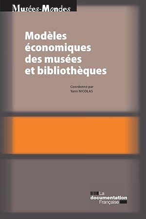 Téléchargez le livre :  Modèles économiques des musées et bibliothèques