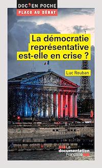 Télécharger le livre : La démocratie représentative est-elle en crise ?