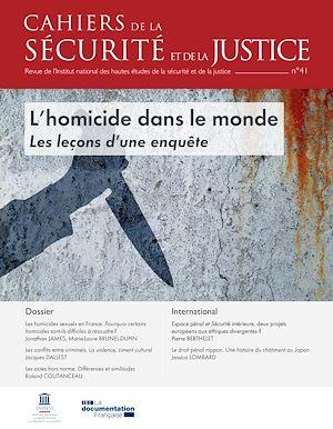 Téléchargez le livre :  Cahiers de la sécurité et de la justice :  L'homicide dans le monde - n°41