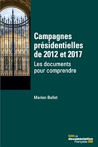 Télécharger le livre : Campagnes présidentielles de 2012 et 2017
