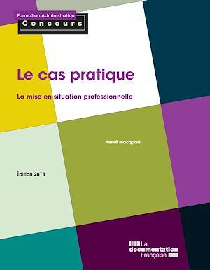 Téléchargez le livre :  Le cas pratique - Édition 2018