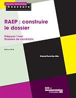 Télécharger le livre :  La RAEP : construire le dossier