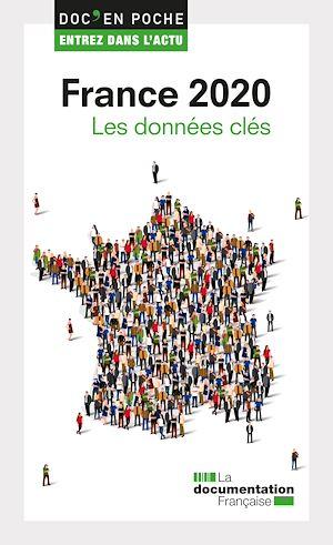 Téléchargez le livre :  France 2020, les données clés