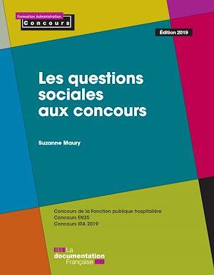 Téléchargez le livre :  Les questions sociales aux concours - Édition 2019