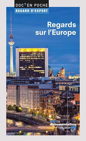 Téléchargez le livre :  Regards sur l'Europe