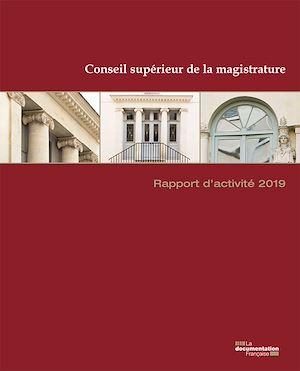 Téléchargez le livre :  Rapport d'activité 2019 du Conseil supérieur de la magistrature