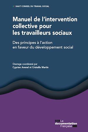 Téléchargez le livre :  Manuel de l'intervention collective pour les travailleurs sociaux