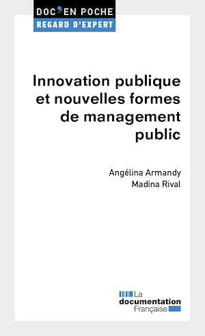 Téléchargez le livre :  Innovation publique et nouvelles formes de management
