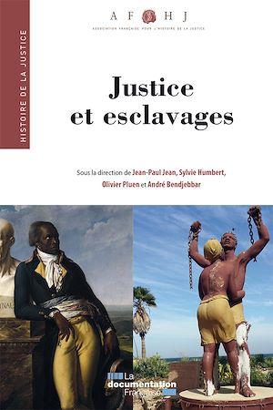 Téléchargez le livre :  Justice et esclavages