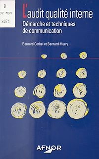 Télécharger le livre : L'Audit qualité interne : Démarche et techniques de communication