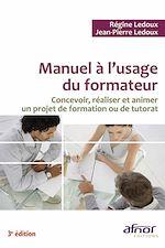 Télécharger le livre :  Manuel à l'usage du formateur - 3e édition