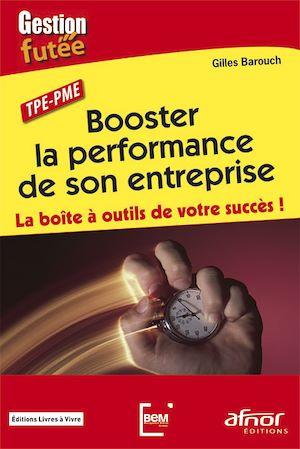 Téléchargez le livre :  Booster la performance de son entreprise