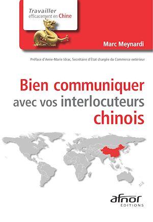 Téléchargez le livre :  Bien communiquer avec vos interlocuteurs chinois