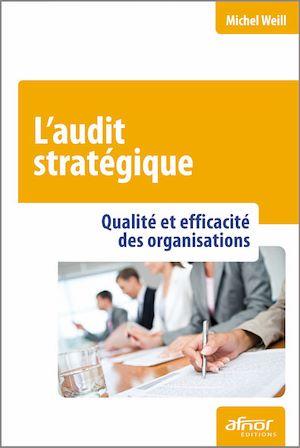 Téléchargez le livre :  L'audit stratégique