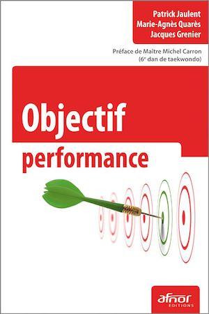 Téléchargez le livre :  Objectif performance