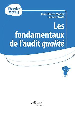 Téléchargez le livre :  Les fondamentaux de l'audit qualité