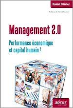 Télécharger le livre :  Management 2.0 - Performance économique et capital humain !