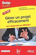 Télécharger le livre :  Gérer un projet efficacement