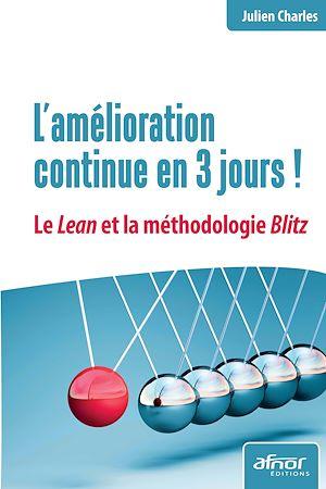 Téléchargez le livre :  L'amélioration continue en 3 jours ! - Le Lean et la méthodologie Blitz