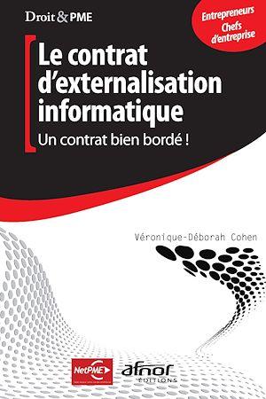 Téléchargez le livre :  Le contrat d'externalisation informatique