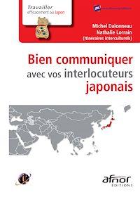 Télécharger le livre : Bien communiquer avec vos interlocuteurs japonais